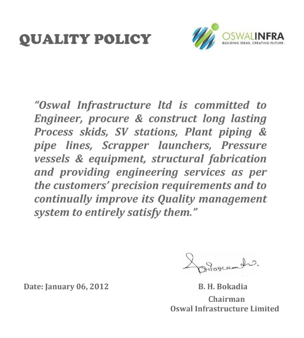 Oswal Infrastructure Quality Policy